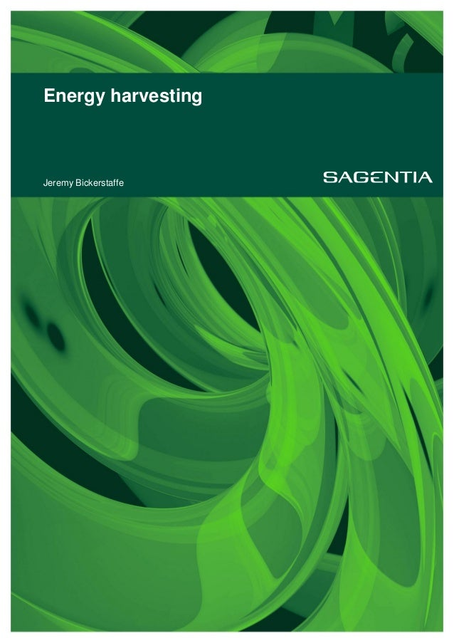Energy harvesting Jeremy Bickerstaffe