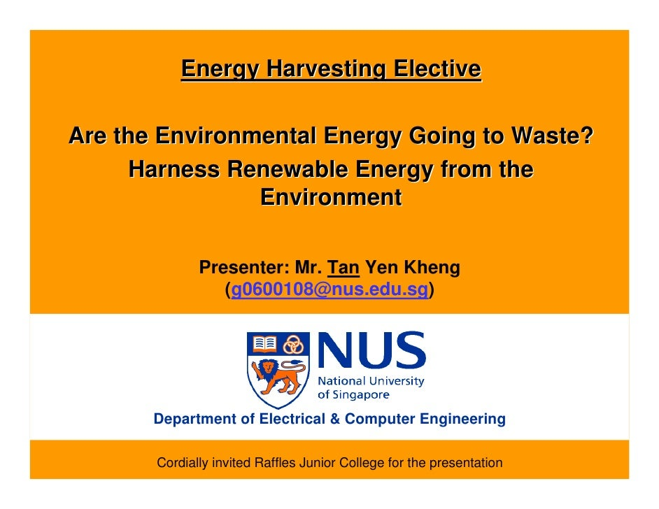 Energy Harvesting Elective  Are the Environmental Energy Going to Waste?      Harness Renewable Energy from the           ...
