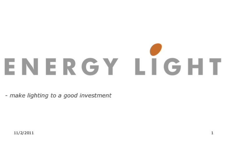 - make lighting to a good investment  11/2/2011                            1