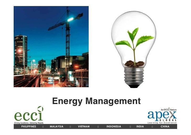 Energy ManagementPHILIPPINES   ::   MALAYSIA   ::   VIETNAM   ::   INDONESIA   ::   INDIA   ::   CHINA