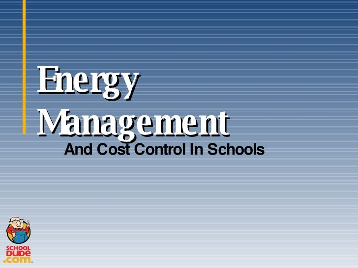 Energy Management And Cost Control In Schools