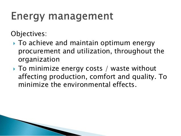 List The Objectives Of Energy Management  State The Importance Of