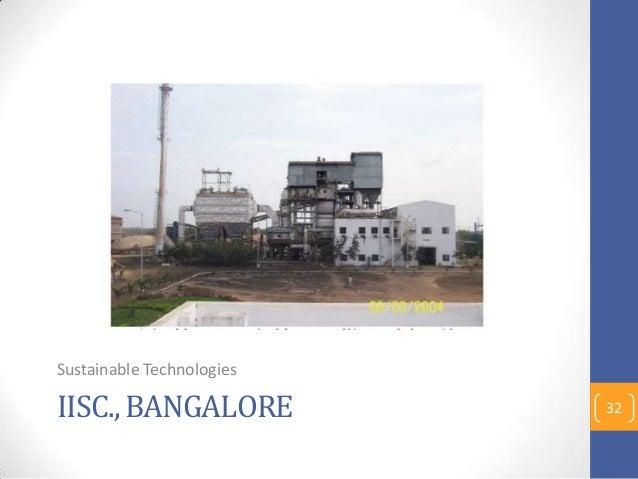 IISC., BANGALORE Sustainable Technologies 32