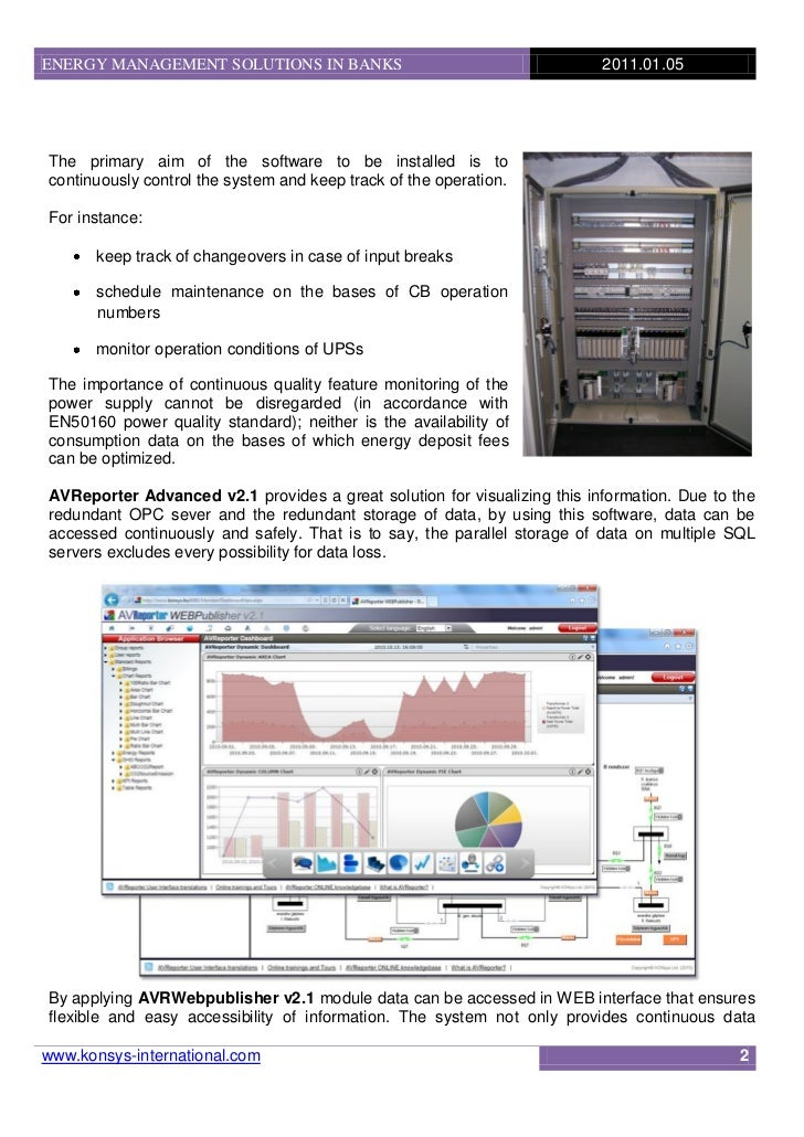 ENERGY MANAGEMENT SOLUTIONS IN BANKS                                      2011.01.05The primary aim of the software to be ...