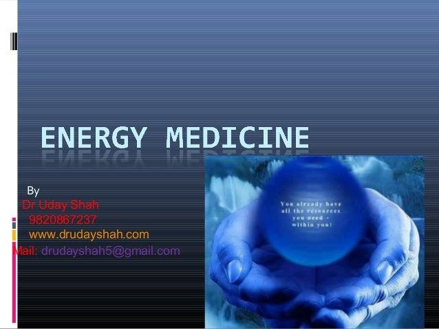 By Dr Uday Shah 9820867237 www.drudayshah.com Mail: drudayshah5@gmail.com