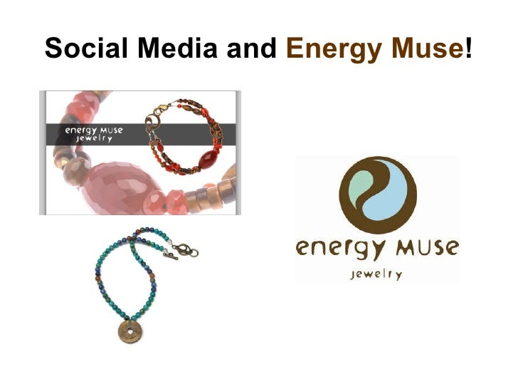 Social Media and  Energy Muse !