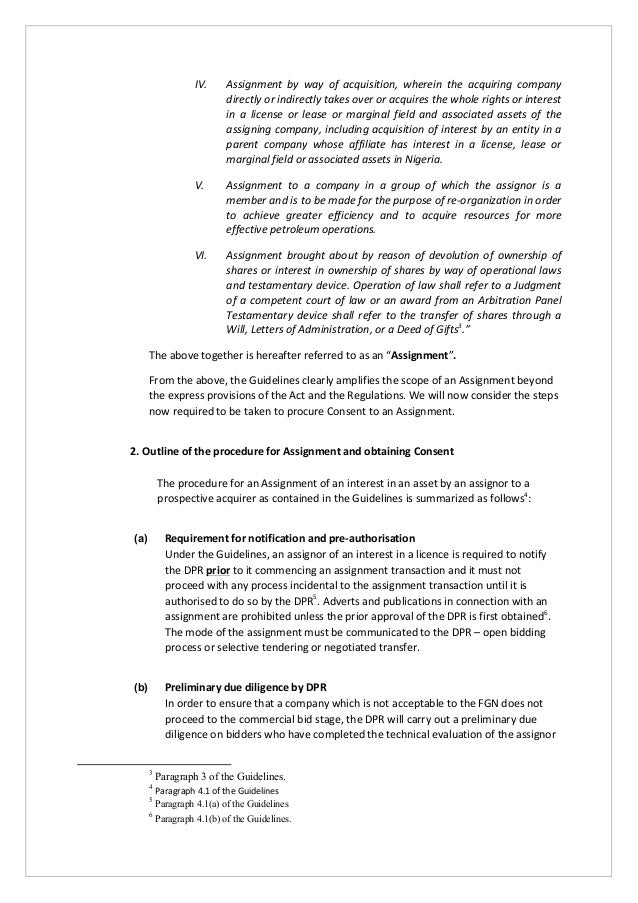 consent to assignment As the name suggests, a consent-to-assignment clause is one way of preventing an obligor from subsequently transferring its contractual rights and obligations to a third party assignee without the prior consent of the original obligee the original intent behind including these clauses in contracts.