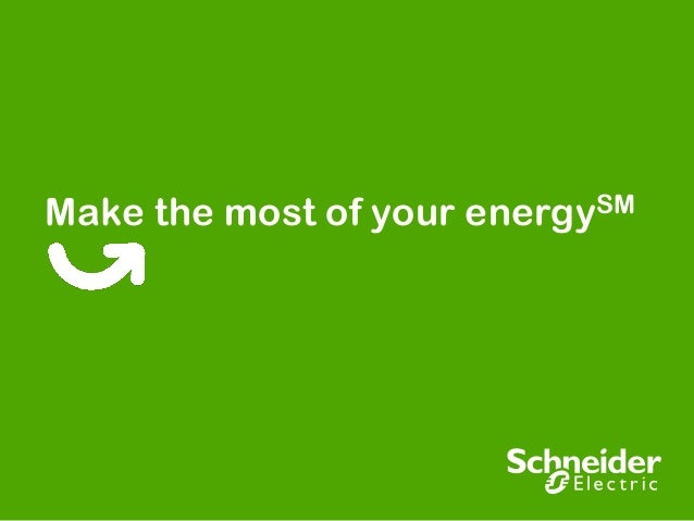 Make the most of your energySM