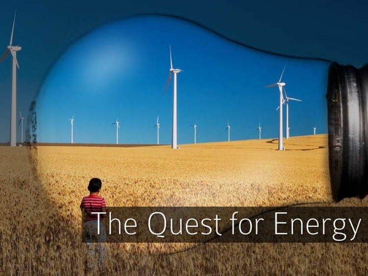 Quest for Energy