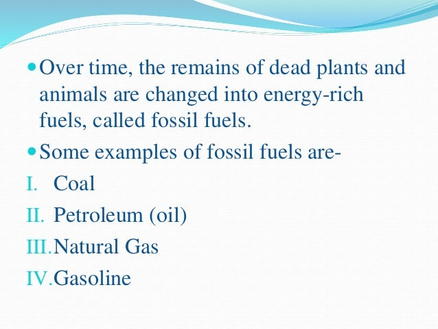 Where can we find fossil fuels? We can find these natural Resources under the Ground!