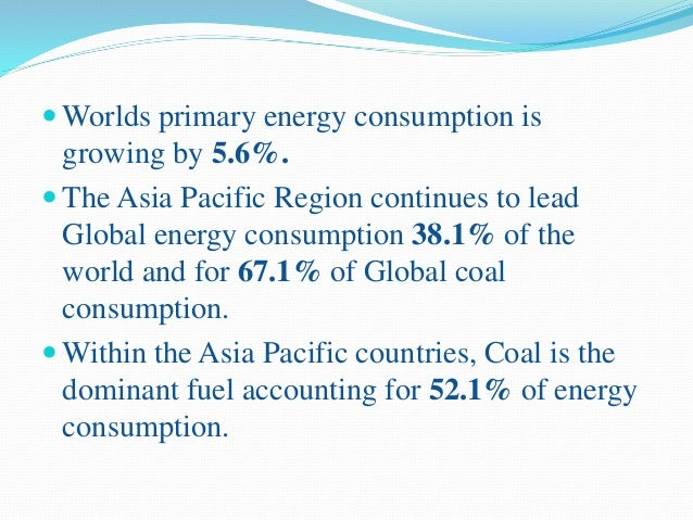  The 20 richest countries of the World consume nearly 80% of the natural gas, 65% of oil, and 50% of coal produced each y...