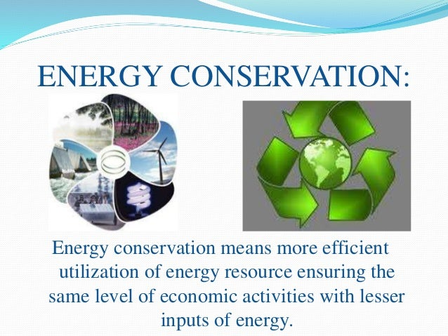 Measures for Energy Conservation