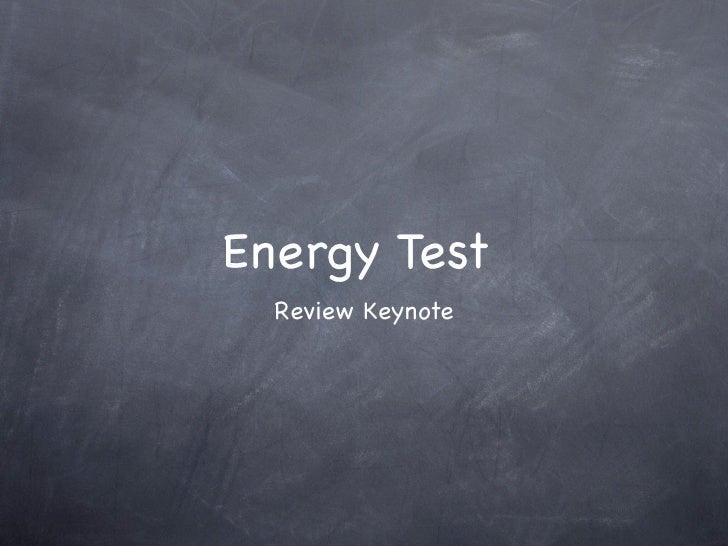 Energy Test  Review Keynote