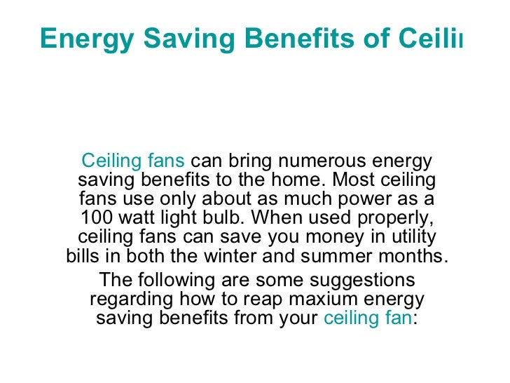 Energy saving benefits of ceiling fans energy saving benefits of ceiling fans ceiling fans can bring numerous energy saving benefits to the aloadofball Images