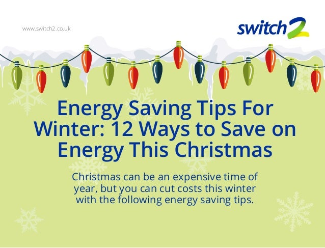 Energy Saving Tips for Winter: 12 Ways to Save On Energy ...