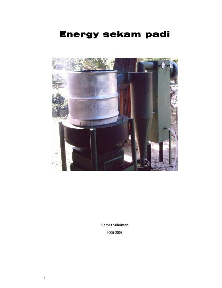 Energy sekam padi               SlametSulaiman              2005-2008     1