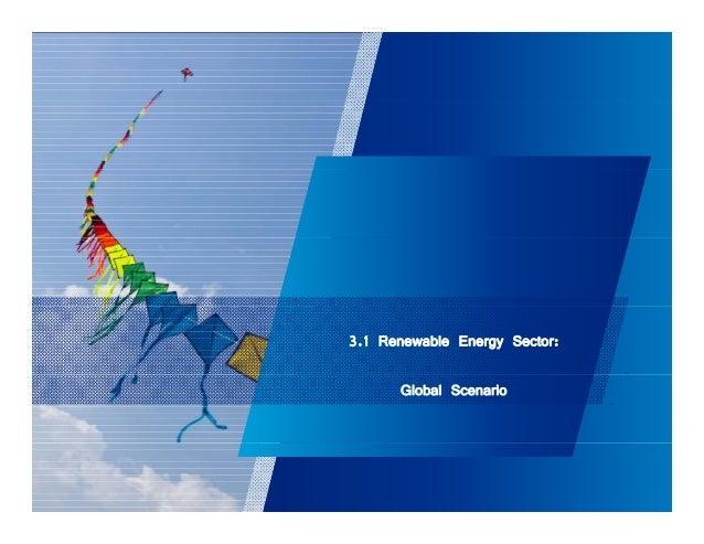 3.1 Renewable Energy Sector:  Global Scenario