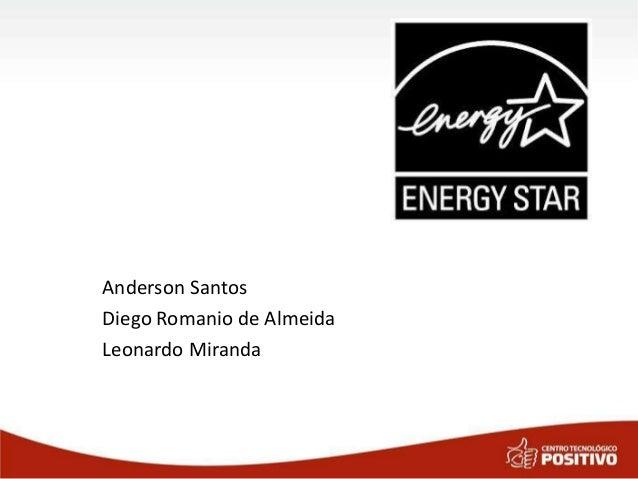Anderson Santos Diego Romanio de Almeida Leonardo Miranda