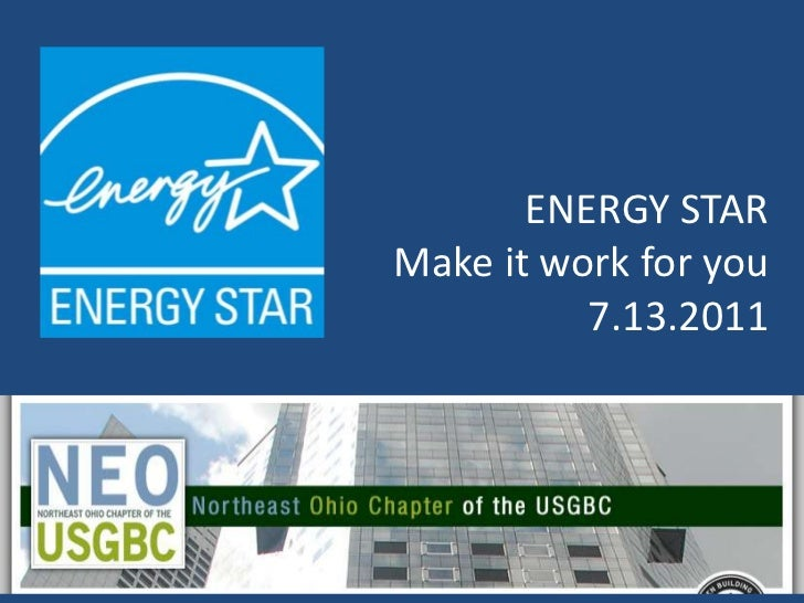 ENERGY STARMake it work for you7.13.2011<br />