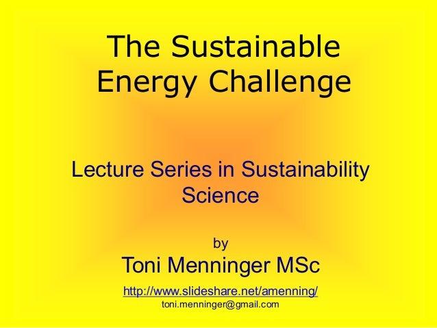 The Sustainable Energy Challenge Slide 2