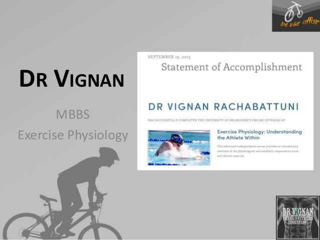 DR VIGNAN MBBS Exercise Physiology