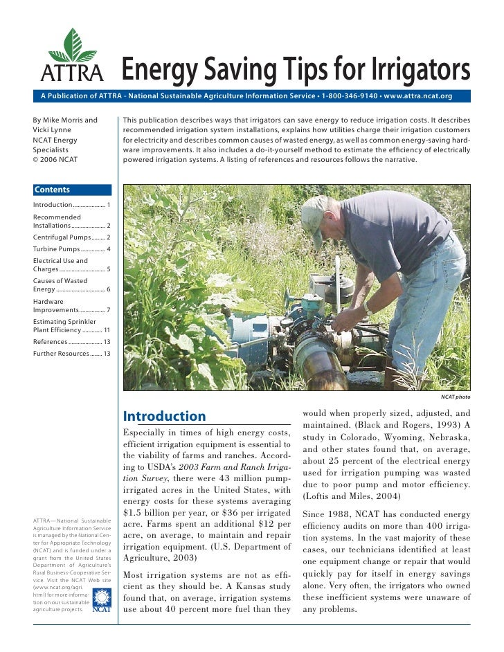 ATTRA                                   Energy Saving Tips for Irrigators    A Publication of ATTRA - National Sustainable...