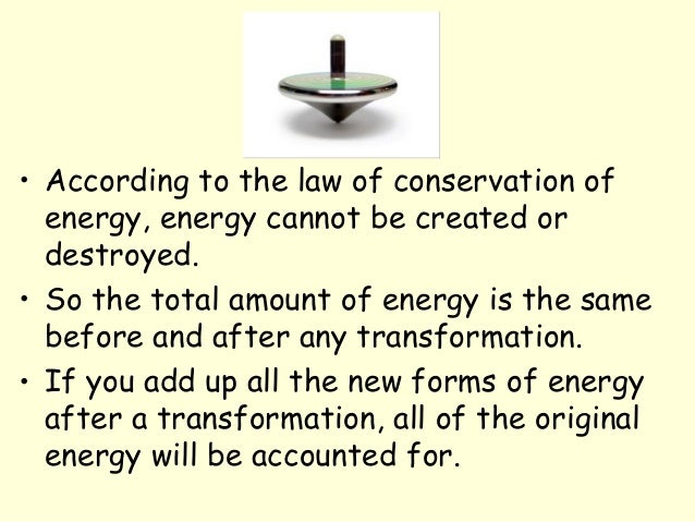 Energy transformations and conservation for Facts about energy conservation