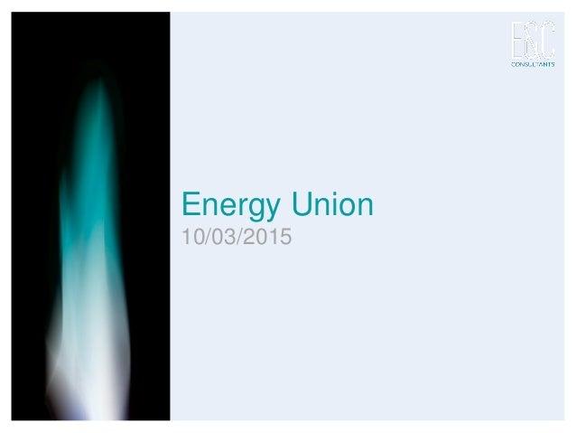 Energy Union 10/03/2015