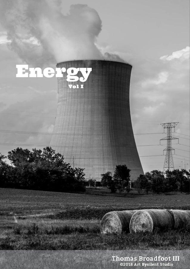 Thomas Broadfoot III Energy Vol I ©2018 Art Bysilent Studio