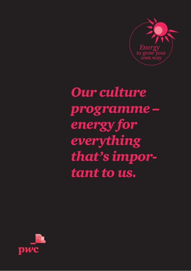 Energy to grow your own way Our culture programme – energy for everything that's impor- tant to us.