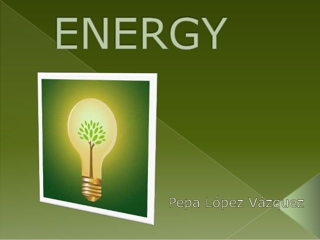  Energy : Thermal energy and sound energy.  Types of energy and energy sources.  Wind energy and Solar energy.  Non-re...