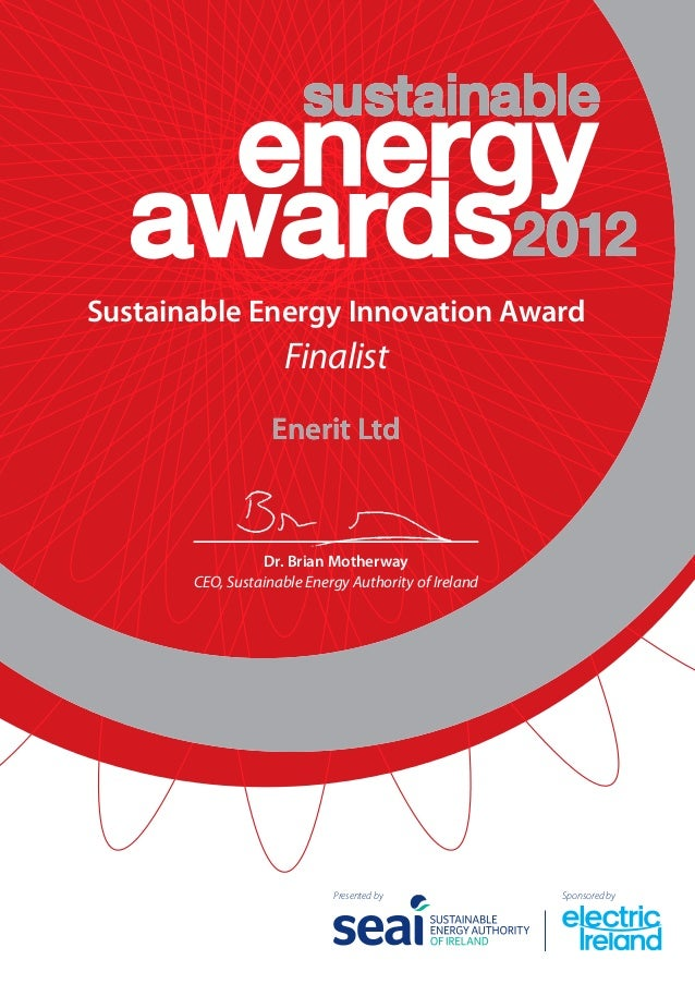 Sustainable Energy Innovation Award                    Finalist                   Enerit Ltd                 Dr. Brian Mot...