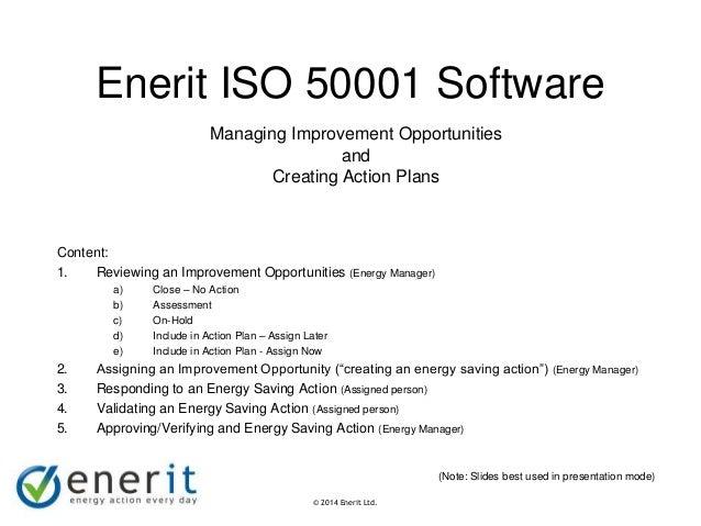 © 2007 Enerit Ltd. © 2014 Enerit Ltd. Enerit ISO 50001 Software Content: 1. Reviewing an Improvement Opportunities (Energy...