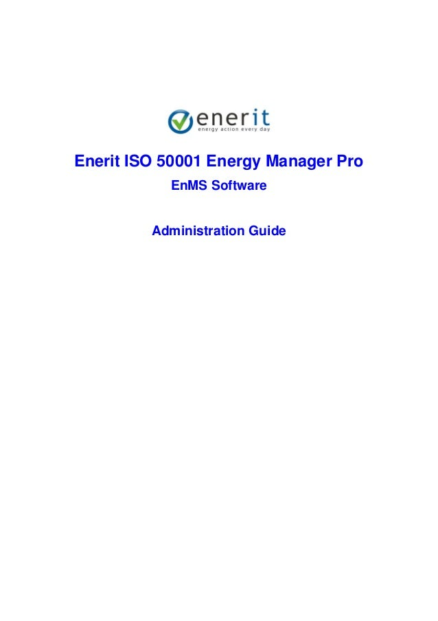 Enerit ISO 50001 Energy Manager Pro EnMS Software Administration Guide