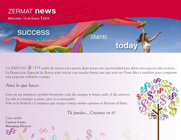 ZERMAT             news  Miércoles, 13 de Enero   l 2010           success                                             sta...