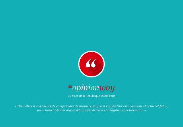 15 place de la République 75003 Paris « Permettre à nos clients de comprendre de manière simple et rapide leur environneme...