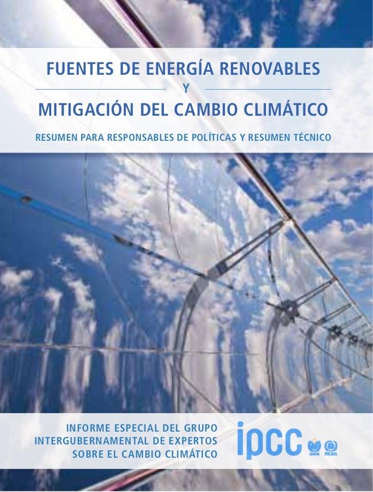 """""""La mitigación del cambio climático es uno de los grandes desafíos del siglo XXI. La transición de nuestro sistema mundial..."""