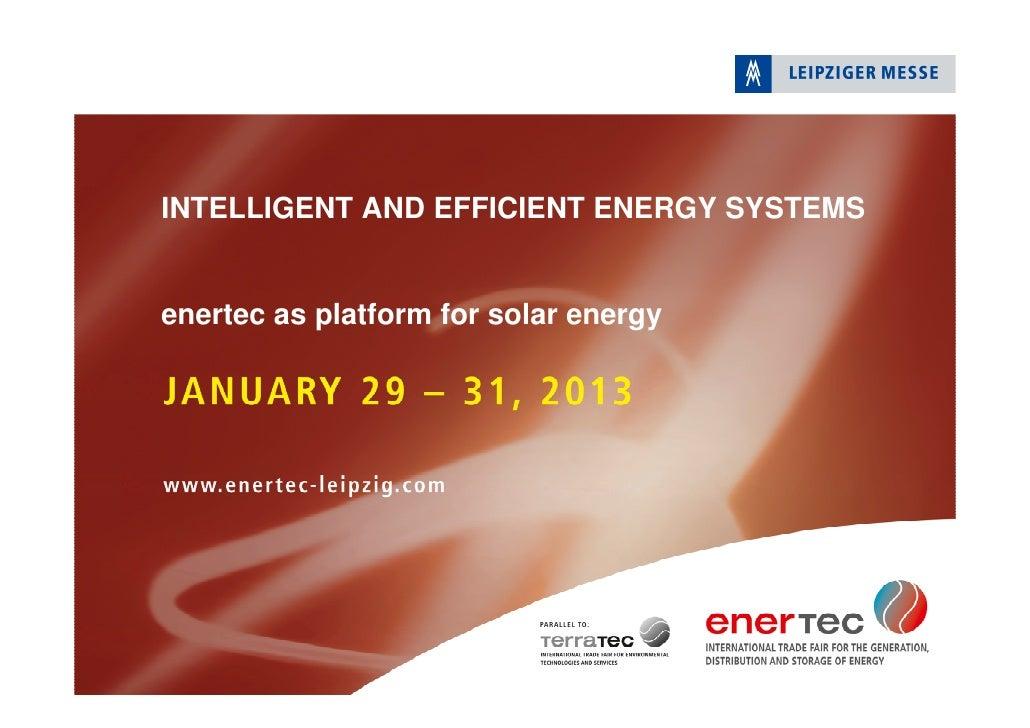 INTELLIGENT AND EFFICIENT ENERGY SYSTEMSenertec as platform for solar energy