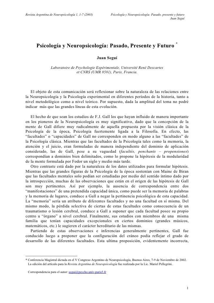 Revista Argentina de Neuropsicología 1, 1-7 (2003)            Psicología y Neuropsicología: Pasado, presente y futuro     ...
