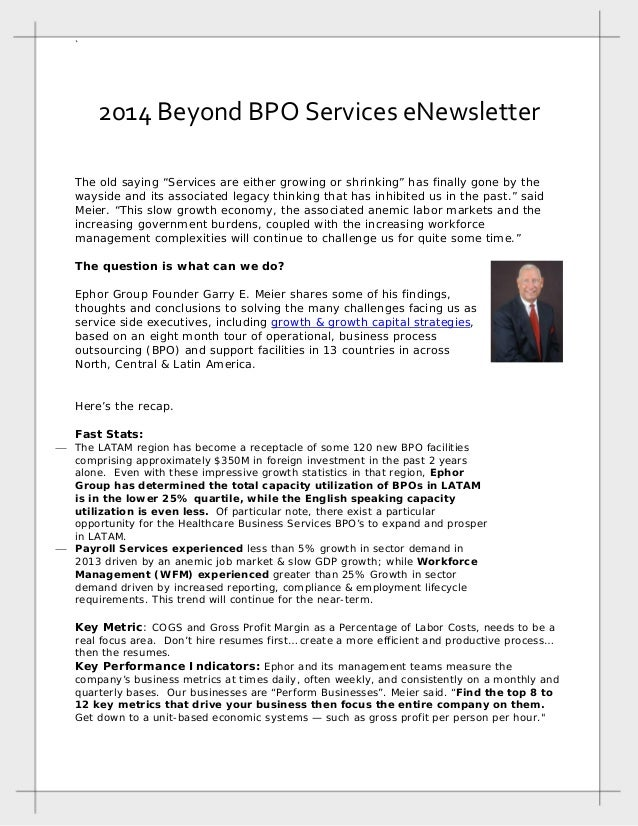 "`   2014 Beyond BPO Services eNewsletter  The old saying ""Services are either growing or shrinking"" has finally gone by th..."