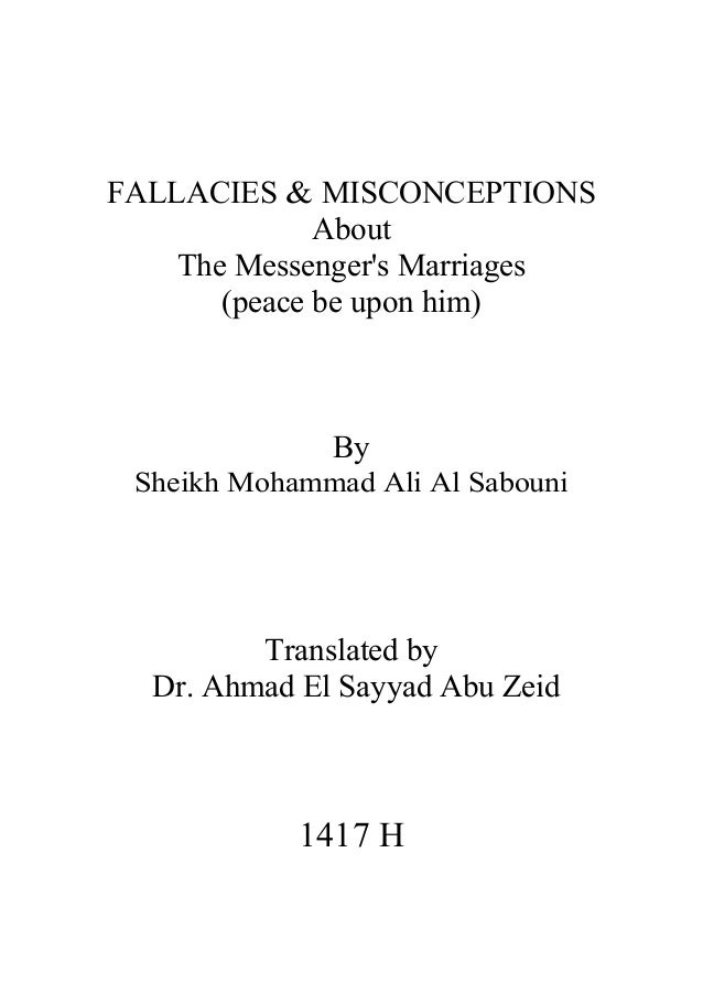 FALLACIES & MISCONCEPTIONS About The Messenger's Marriages (peace be upon him) By Sheikh Mohammad Ali Al Sabouni Translate...