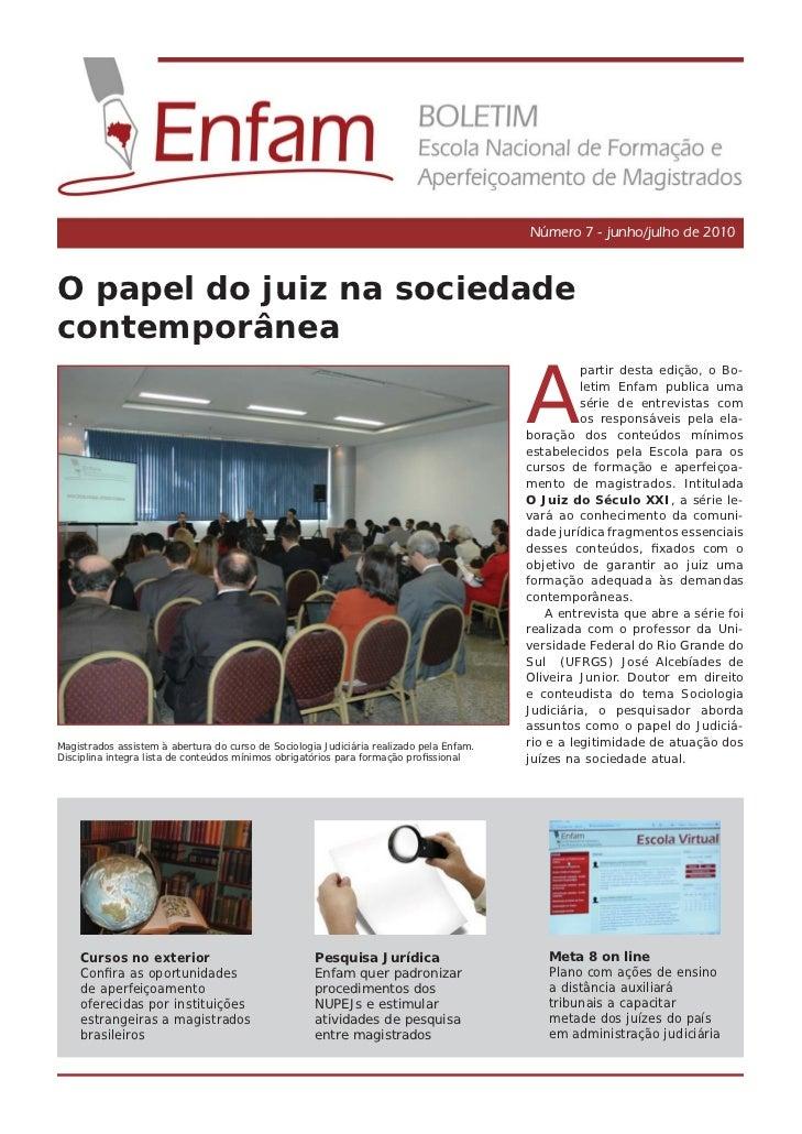 Número 7 - junho/julho de 2010O papel do juiz na sociedadecontemporânea                                                   ...