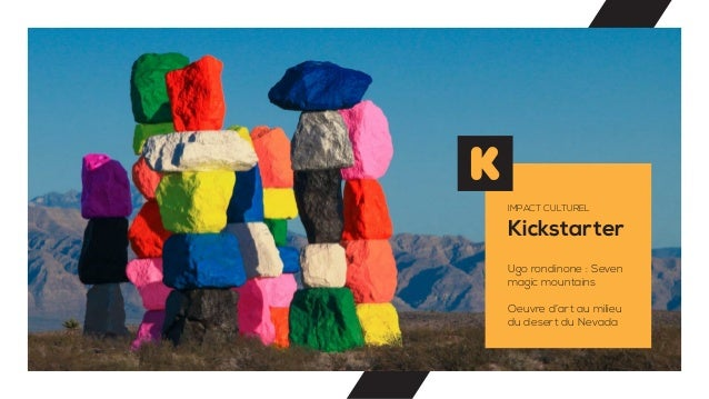 Kickstarter IMPACT CULTUREL Ugo rondinone : Seven magic mountains Oeuvre d'art au milieu du desert du Nevada
