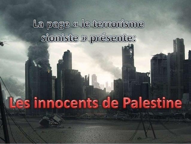 Enfants de Palestine victimes du terrorisme sioniste