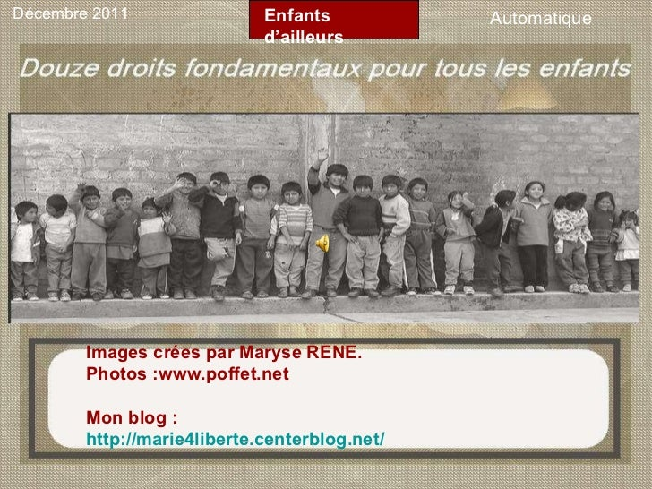 Images crées par Maryse RENE.  Photos :www.poffet.net Mon blog : http://marie4liberte.centerblog.net/ Décembre 2011 Automa...