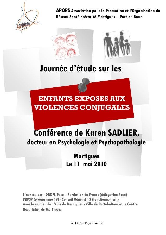 APORS – Page 1 sur 56Journée d'étude sur lesConférence de Karen SADLIER,docteur en Psychologie et PsychopathologieMartigue...
