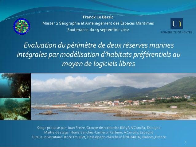 Franck Le Barzic          Master 2 Géographie et Aménagement des Espaces Maritimes                      Soutenance du 19 s...