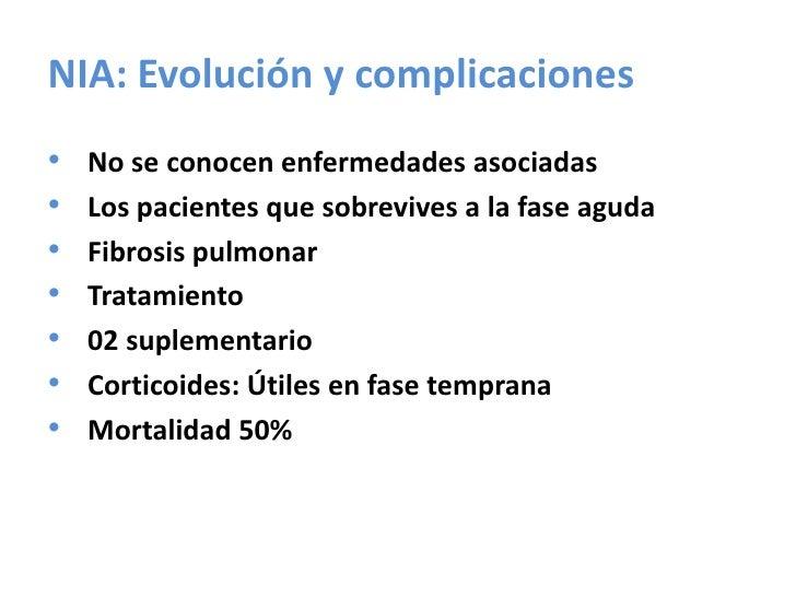 NID: Evolución y complicaciones<br />Puede estar asociada a enfermedades ¨humo inducidas¨ <br />Las lesiones pueden estar ...