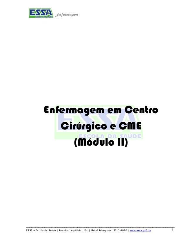 Enfermagem  Enfermagem em Centro  Cirúrgico e CME  (Módulo II)  __________________________________________________________...