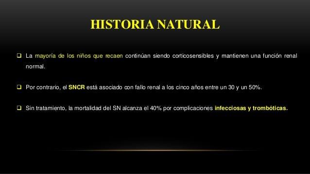 La respuesta a corticoides y la evolución define las siguientes categorías de SN: Según la respuesta a corticoides en la p...